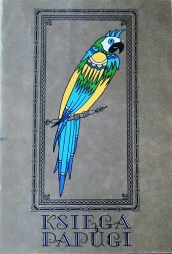 Okładka książki Księga papugi. Baśnie perskie