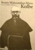 Św.Maksymilian Maria Kolbe