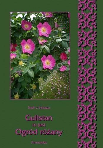 Okładka książki Gulistan to jest Ogród różany