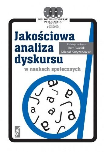 Okładka książki Jakościowa analiza dyskursu w naukach społecznych