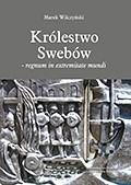 Okładka książki Królestwo Swebów - regnum in extremitate mundi