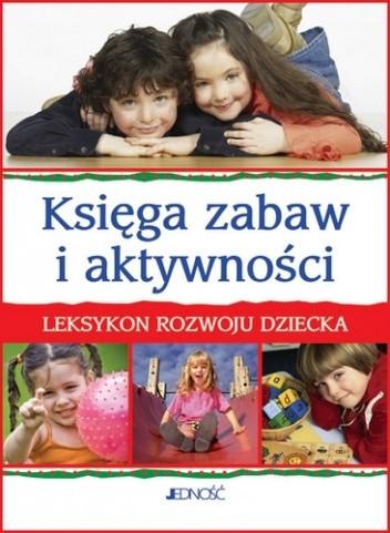 Okładka książki Księga zabaw i aktywności