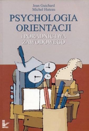 Okładka książki Psychologia orientacji i poradnictwa zawodowego
