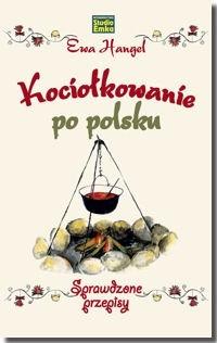 Okładka książki Kociołkowanie po polsku