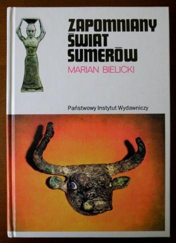 Okładka książki Zapomniany świat Sumerów