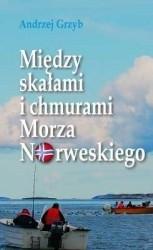 Okładka książki Między skałami i chmurami Morza Norweskiego