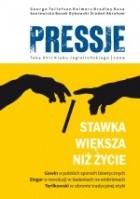 Okładka książki Pressje, teka 17 / 2009. Stawka większa niż życie