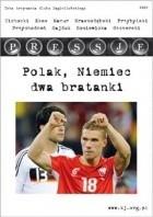 Okładka książki Pressje, teka 13 / 2008. Polak, Niemiec dwa bratanki