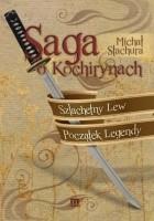 Saga o Kochirynach Szlachetny Lew Początek Legendy