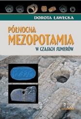 Okładka książki Północna Mezopotamia w czasach Sumerów