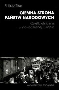 Okładka książki Ciemna strona państw narodowych. Czystki etniczne w nowoczesnej Europie