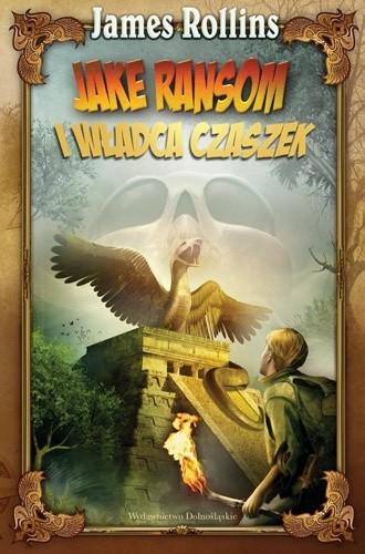 Okładka książki Jake Ransom i Władca Czaszek