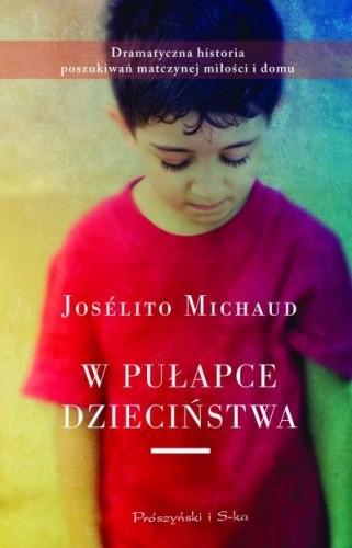 Okładka książki W pułapce dzieciństwa