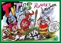 Okładka książki Tytus, Romek i A'Tomek w bitwie grunwaldzkiej 1410 roku z wyobraźni Papcia Chmiela narysowani