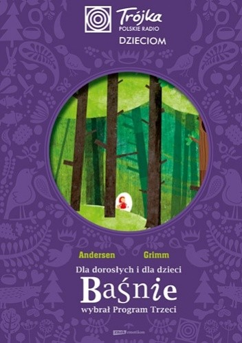 Okładka książki Trójka dzieciom. Dla dorosłych i dla dzieci baśnie wybrał Program Trzeci