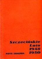 Okładka książki Szczecińskie lata 1948-1950