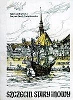 Okładka książki Szczecin stary i nowy