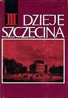 Okładka książki Dzieje Szczecina 1806-1945