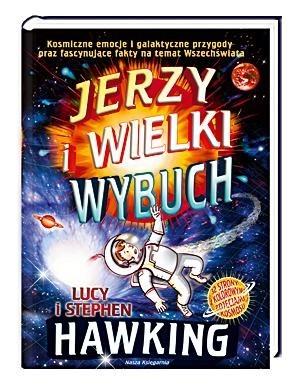 Okładka książki Jerzy i Wielki Wybuch