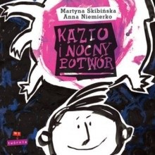 Okładka książki Kazio i Nocny Potwór