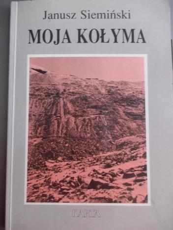 Okładka książki Moja Kołyma
