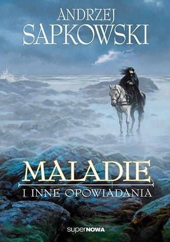 Okładka książki Maladie i inne opowiadania