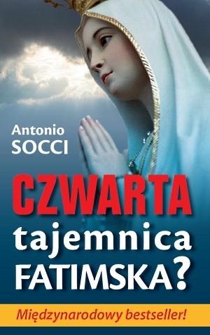 Okładka książki Czwarta tajemnica fatimska?