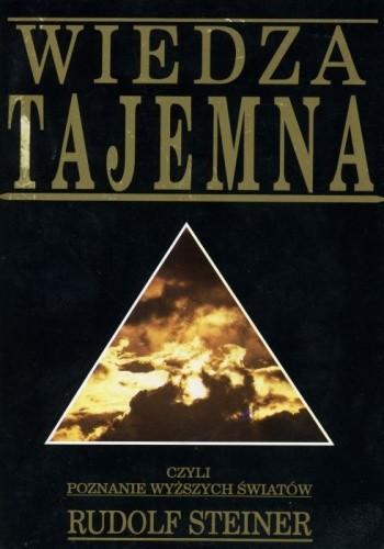 Okładka książki Wiedza tajemna, czyli poznanie wyższych światów