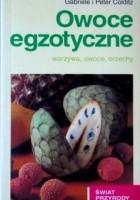 Owoce egzotyczne: warzywa, owoce, orzechy