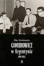Okładka książki Gombrowicz w Argentynie: świadectwa i dokumenty 1939–1963