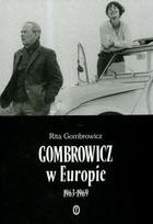Okładka książki Gombrowicz w Europie: świadectwa i dokumenty 1963–1969