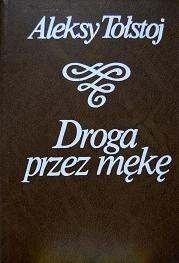 Okładka książki Droga przez mękę, 3 tomy