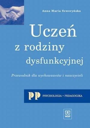 Okładka książki Uczeń z rodziny dysfunkcyjnej
