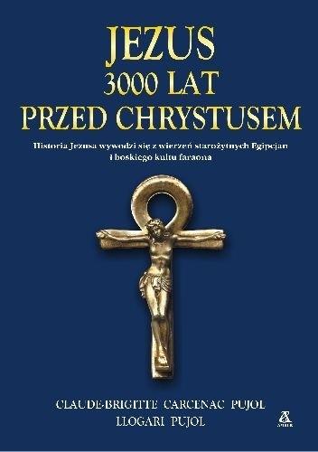 Okładka książki Jezus. 3000 lat przed Chrystusem