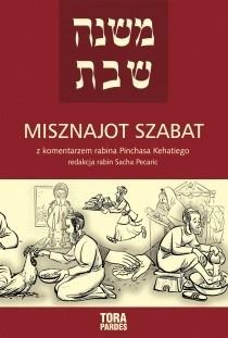 Okładka książki Misznajot Szabat z komentarzem rabina Pinchasa Kehatiego
