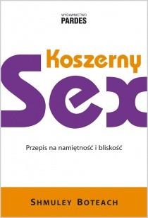 Okładka książki Koszerny sex. Przepis na namiętność i bliskość