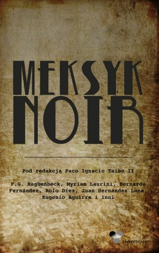Okładka książki Meksyk Noir