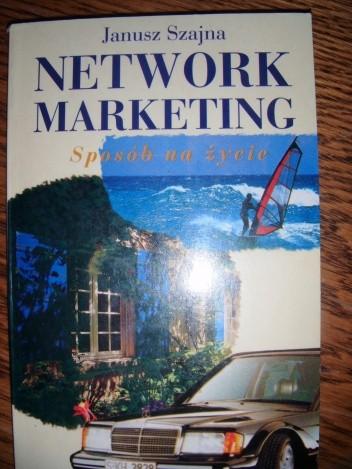 Okładka książki Network marketing. Sposób na życie