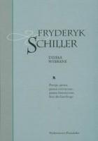 Dzieła wybrane tom 1. Poezje, proza, pisma estetyczne, pisma historyczne, listy do Goethego