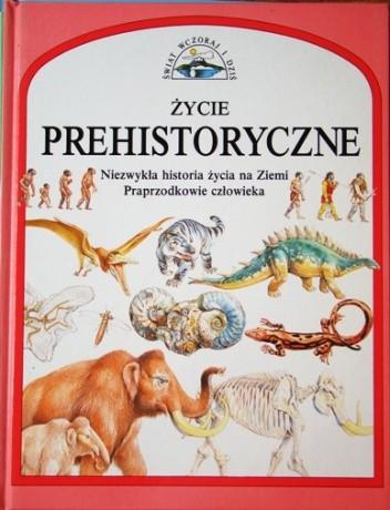 Okładka książki Życie prehistoryczne