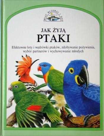 Okładka książki Jak żyją ptaki