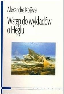 Okładka książki Wstęp do wykładów o Heglu