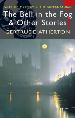 Okładka książki The Bell in the Fog & Other Stories