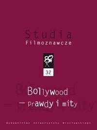 Okładka książki Bollywood. Prawdy i mity