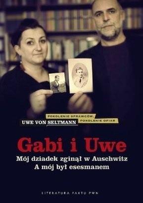 Okładka książki Gabi i Uwe. Mój dziadek zginął w Auschwitz. A mój był esesmanem