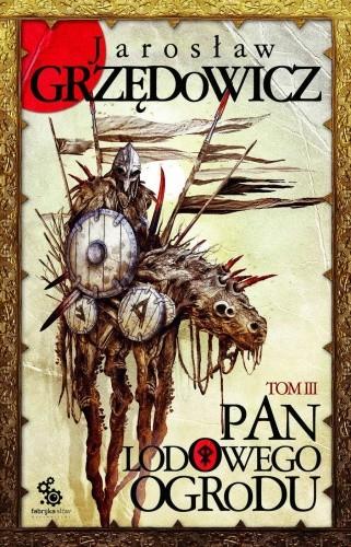 Okładka książki Pan Lodowego Ogrodu - tom III