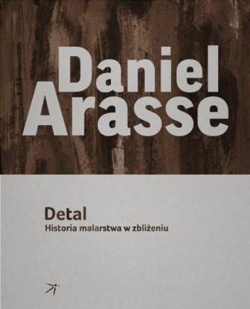 Okładka książki Detal. Historia malarstwa w zbliżeniu