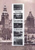 Okładka książki Szczecin w obiektywie Anatola Weczera