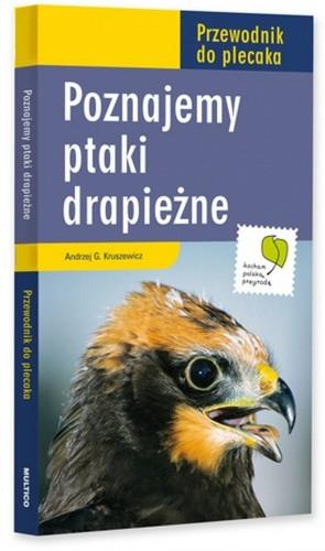 Przewodnik Do Plecaka Poznajemy Ptaki Drapieżne Andrzej G