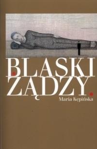 Okładka książki Blaski żądzy